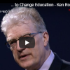 How to Change Education - Ken Robinson